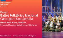 """BALLET FOLKLORICO NACIONAL """"CANTO PARA UNA SEMILLA"""""""