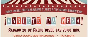 IMPERDIBLE!!! Circo Social Quetralmahue y Arte a tu Barrio presentan: