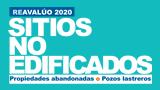 Portal Reavalúo de Sitios no Edificados, Propiedades Abandonadas o Pozos Lastreros 2020